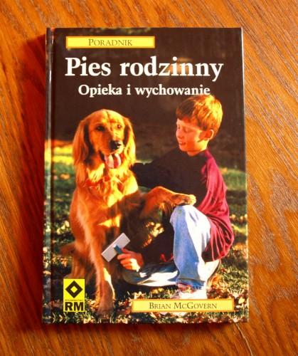 Pies rodzinny – opieka i wychowanie PORADNIK (książka) Brian McGovern